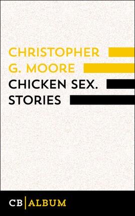 Chicken Sex. Stories