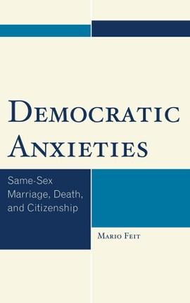 Democratic Anxieties
