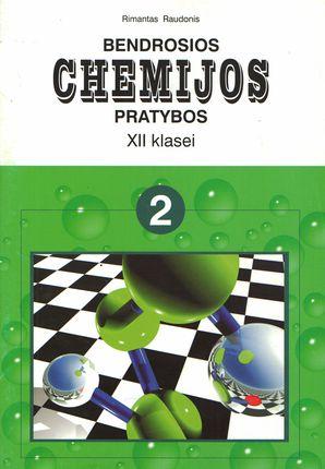 Bendrosios chemijos pratybos XII klasei. 2-asis sąsiuvinis