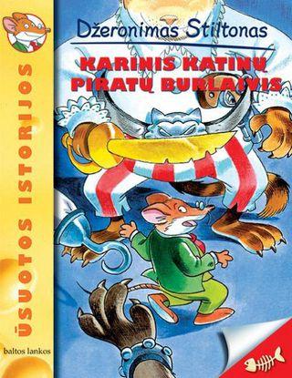 Džeronimas Stiltonas: Karinis katinų piratų burlaivis