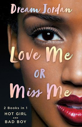 Love Me or Miss Me