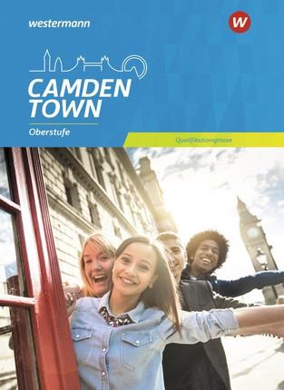 Camden Town Oberstufe. Schülerband Qualifikationsphase. Allgemeine Ausgabe