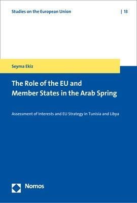 The Role of the EU and Member States in the Arab Spring