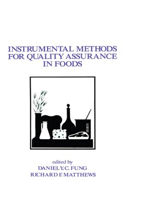 Instrumental Methods for Quality Assurance in Foods