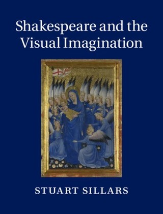 Shakespeare and the Visual Imagination
