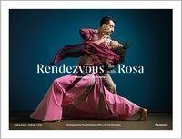 Rendezvous mit | with Rosa