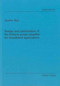 Design and optimization of the Doherty power amplifier for broadband applications