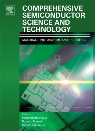Comprehensive Semiconductor Science and Technology, Six-Volume Set