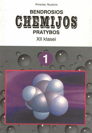 Bendrosios chemijos pratybos XII klasei. 1-asis sąsiuvinis