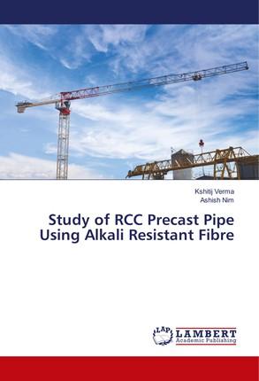 Study of RCC Precast Pipe Using Alkali Resistant Fibre