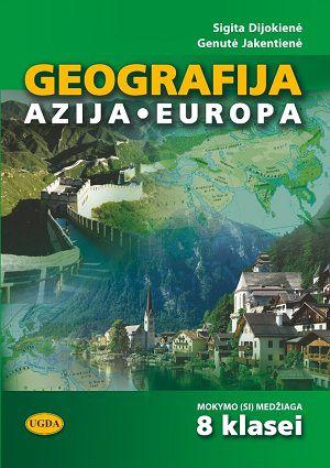 Geografija. Azija. Europa. Geografijos mokymo(si) medžiaga 8 klasei