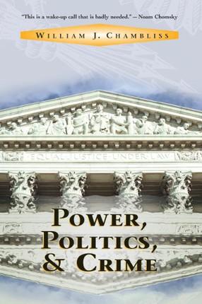Power, Politics And Crime