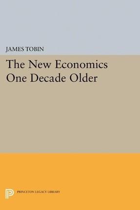New Economics One Decade Older