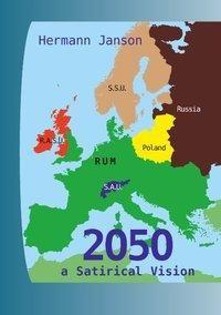 2050 - a Satirical Vision