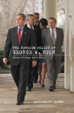The Foreign Policy of George W. Bush