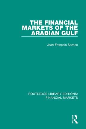 The Financial Markets of the Arabian Gulf