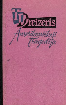 Amerikoniškoji tragedija (I ir II tomai)