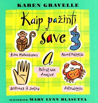 Kaip pažinti save. Karen Gravelle
