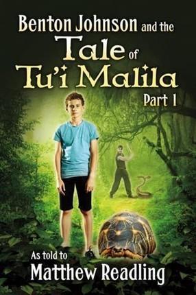 Benton Johnson and the Tale of Tu'i Malila, Part 1
