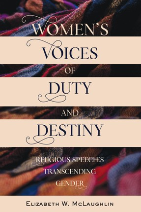 Womens Voices of Duty and Destiny