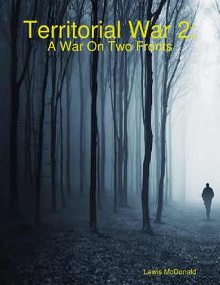 Territorial War 2: A War On Two Fronts