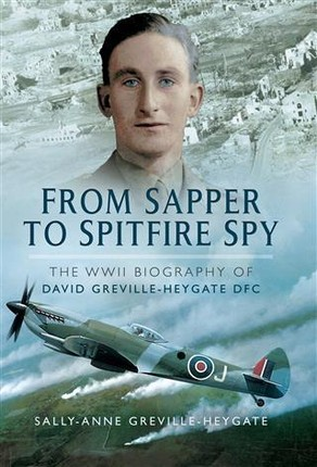 From Sapper to Spitfire Spy