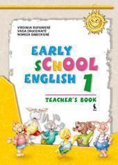 Early School English 1. Mokytojo knyga