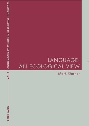 Language: An Ecological View