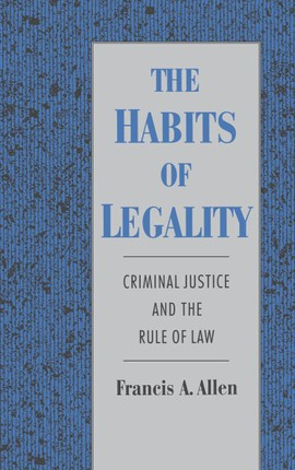 The Habits of Legality