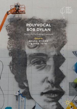 Polyvocal Bob Dylan