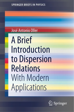 A Brief Introduction to Dispersion Relations