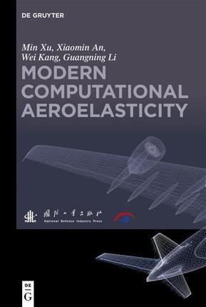 Modern Computational Aeroelasticity
