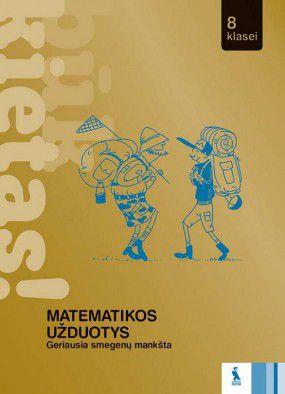 Matematikos užduotys 8 klasei (BŪK KIETAS!)