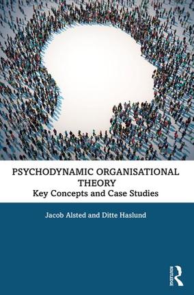 Psychodynamic Organisational Theory