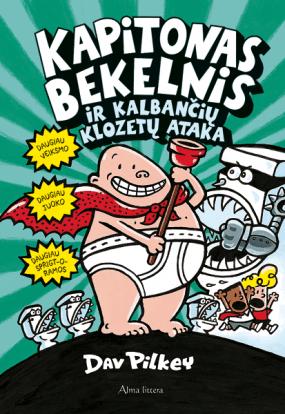 Kapitonas Bekelnis ir kalbančių klozetų ataka