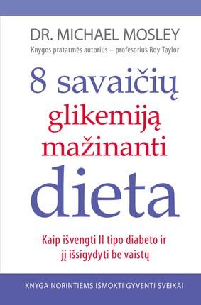 8 savaičių glikemiją mažinanti dieta (knyga su defektais)
