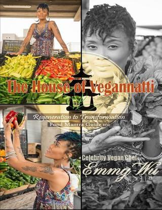 The House of Vegannatti  Food Mantra  Guide  101
