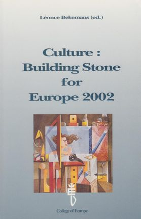 Culture: Building Stone for Europe 2002