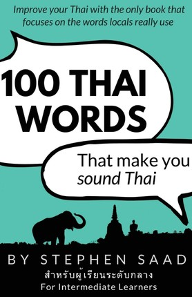 100 Thai Words That Make You Sound Thai