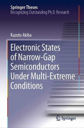 Electronic States of Narrow-Gap Semiconductors Under Multi-Extreme Conditions