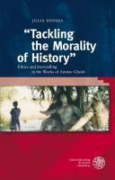 """""""Tackling the Morality of History"""""""