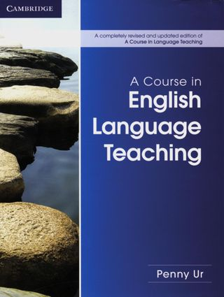 A Course in Language Teaching - Second Edition