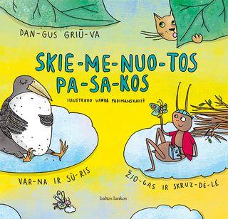 Skiemenuotos pasakos: dangus griūva, žiogas ir skruzdėlė, varna ir sūris