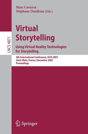 Virtual Storytelling.Using Virtual Reality Technologies for Storytelling
