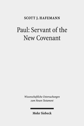 Paul: Servant of the New Covenant