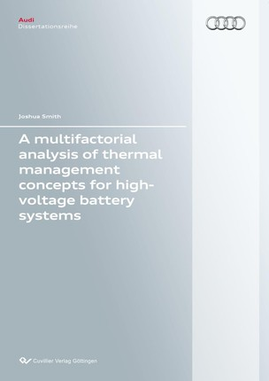 A multifactorial analysis of thermal management concepts for high-voltage battery systems