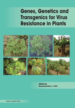 Genes, Genetics and Transgenics for Virus Resistance in Plants