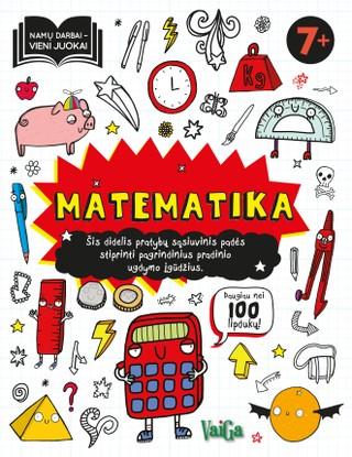 Matematika 7+. Namų darbai – vieni juokai