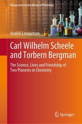 Carl Wilhelm Scheele and Torbern Bergman