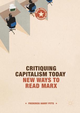 Critiquing Capitalism Today